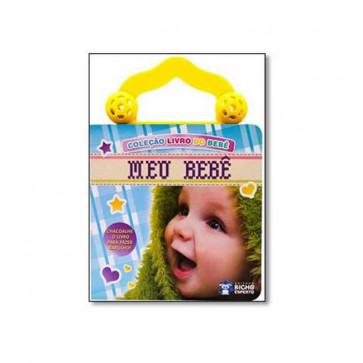 Livro doBebê Com Chocalho: Meu Bebê - Bicho Esperto